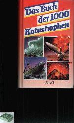 Hövelmann, Kai:  Das Buch der 1000 Katastrophen