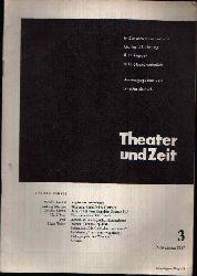 Barfuß, Grischa:  Theater und Zeit Ausgabe 3, November 1957