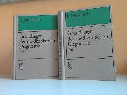 Baudisch, Eberhard;  Grundlagen der medizinischen Diagnostik Teil 1und Teil 2 - Ein Leitfaden für Studenten