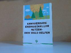 Abs, Christoph;  Erneuerbare Energiequellen nutzen, dem Wald helfen Band 4 (neu)