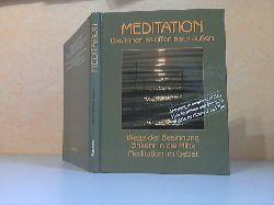 Kleiner, Josef Rafael;  Meditation - Das Innen ist offen nach außen