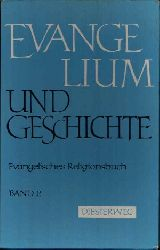 Schuster, Hermann und Hans Bartels: Evangelium und Geschichte Evangelisches Religionsbuch Band 2 15. Auflage