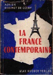 de Clery, Adrien Robinet:  La France Contemporaine