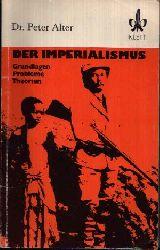 Alter, Peter:  Der Imperialismus Grundlagen, Probleme, Theorien
