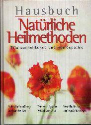 Ohm, Sabine; Hausbuch - Natürliche Heilmethoden Pflanzenheilkunde und Homöopathie genehmigte Ausgabe