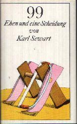 Sewart, Karl; 99 Ehen und eine Scheidung 3. Auflage