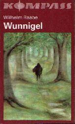 Raabe, Wilhelm:  Wunnigel