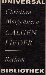 Morgenstern, Christian;  Galgenlieder - Eine Auswahl. Reclam Universal- Bibliothek Band 276