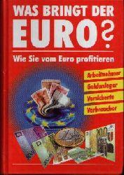 o. Angabe:  Was bringt der Euro? Wie Sie vom Euro profitieren