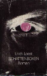 Loest, Erich: Schattenboxen 3. Auflage