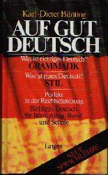 Bünting, Karl-Dieter: Auf gut deutsch