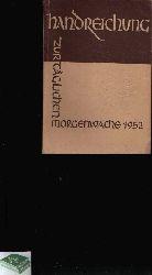 Evangelisches Jungmännerwerk Deutschlands (herausgegeben): Handreichung zur täglichen Morgenwache für das Jahr 1952