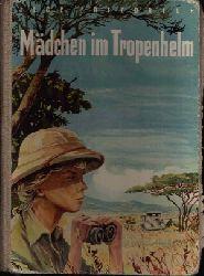 Friedrich, Ilse: Mädchen im Tropenhelm