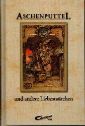 o. Angabe:  Aschenputtel und andere Liebesmärchen