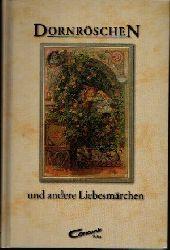 o. Angabe:  Dornröschen und andere Liebesmärchen