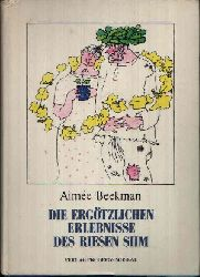 Beekman, Aimée:  Die ergötzlichen Erlebnisse des Riesen Siim Märchen