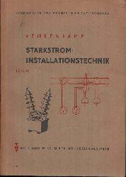 Vehrenkamp, Gerhard:  Starkstrom Installationstechnik Teil I und II