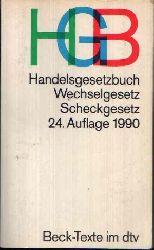 Hefermehl, Wolfgang; Handelsgesetzbuch, Wechselgesetz, Scheckgesetz ohne Seehandelsrecht 24. Auflage