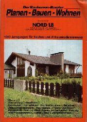 Strebel, Ottmar: Planen, Bauen, Wohnen Der Bauherren-Berater - 1000 Anregungen für Neubau und Althausmodernisierung