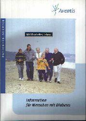 Aventis Pharma Deutschland GmbH (Herausgeber):  Mit Diabetes leben Informationen für Menschen mit Diabetes