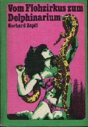 Zapff, Gerhard: Vom Flohzirkus zum Delphinarium