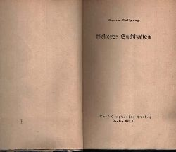 Wolfgang, Bruno:  Heiterer Guckkasten