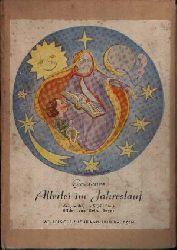 Stark, Sigrid: Goldenes Allerlei im Jahreslauf Bilder von Hella Beyer.