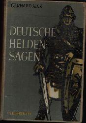 Aick, Gerhard;  Deutsche Heldensagen