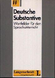 Schreiber, Herbert, Karl-Ernst Sommerfeldt und Günter Starke; Deutsche Substantive Wortfeld für den Sprachunterricht 4. Auflage