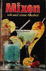 Autorengruppe: Mixen mit und ohne Alkohol genehmigte Ausgabe