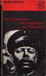 Zuckmayer, Carl; Der Hauptmann von Köpenick Ein deutsches Märchen in drei Akten. 383.-412. Tausend