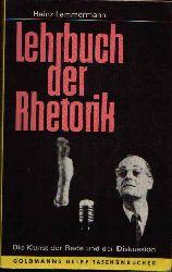 Lemmermann, Heinz:  Lehrbuch der Rhetorik Die Kunst der Rede und Diskussion