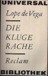 de Vega, Lope: Die kluge Rache Erzählende Prosa - Novellen Reclams Universal Bibliothek Nr. 290