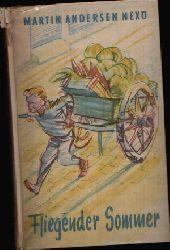 Nexö, Martin Andersen:  Fliegender Sommer Acht Geschichten. Illustrationen von Ernst Jazdzewski.