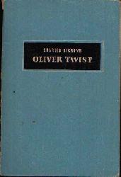 Dickens, Charles:  Oliver Twist Roman