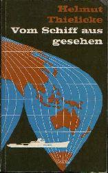 Thielicke, Helmut; Vom Schiff aus gesehen Tagebuch einer Ostasienreise 1. Taschenbuchausgabe