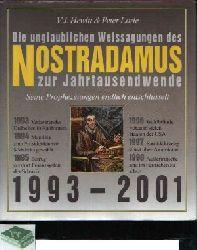 Hewitt, V.J. und Peter Lorie; Die unglaublichen Weissagungen des Nostradamus zur Jahrtausendwende Seine Prophezeiungen endlich entschlüsselt 1993 - 2001
