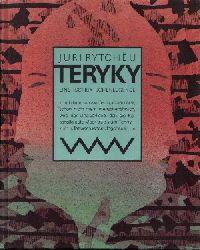 Rytcheu, Juri:  Teryky Eine Tschuktschenlegende