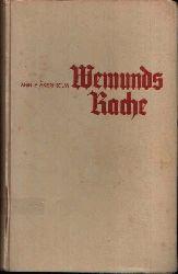 Akerhielm, Annie;  Wemunds Rache Erzählung aus heidnischer Zeit