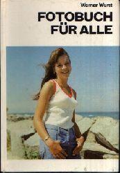 Wurst, Werner: Fotobuch für alle 12., neubearbeitete Auflage