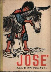 Feustel, Günther:  Jose Eine Geschichte aus Südamerika