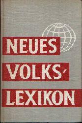 Dr. M. Schinnagel: Neues Volkslexikon Über 30000 Stichwörter, zahlreiche Illustrationen, 33 Bildtafeln und mehrfarbiger Kartenteil 16. Auflage