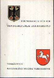 Niedersächsisches Kulturministerium;  Grundgesetz für die Bundesrepublik Deutschland - Vorläufige Niedersächsische Verfassung
