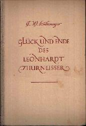 Kulemeyer, C.W.:  Glück und Ende des Leonhardt Thurneisser