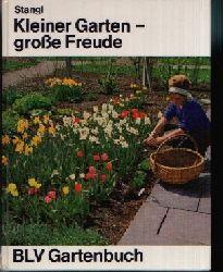 Stangl, Martin: Kleiner Garten- große Freude Mit 222 Abbildungen, davon 22 farbige auf Tafeln und Plandarstellungen 3.Auflage