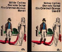 Collins, Wilkie:  Der rote Schal   Band I und II Ein Criminal- Roman