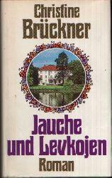 Brückner, Christine: Jauche und Levkojen Ohne Angaben
