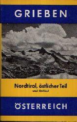 Redaktion des Grieben- Verlag: Nordtirol, östlicher Teil und Osttirol Band 246