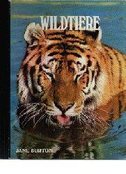 Burton, Jane:  Wildtiere