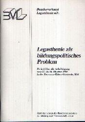 Autorengruppe:  Legasthenie als bildungspolitisches Problem Bericht über die Arbeitstagung von 12. bis 14. Oktober 1988 in der Hermann-Ehlers-Akademie, Kiel.